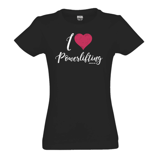 I LOVE POWERLIFTING SLIM FIT T-SHIRT (19049)